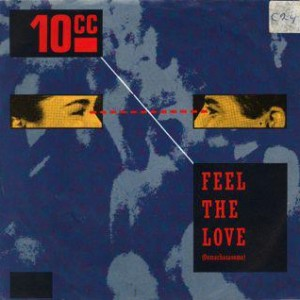 10-CC-Feel-The-Love_2ndLiveRecords