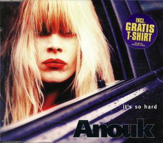Anouk-1997-Its-So-Hard-Maxi-CD-Single_2ndLiveRecords