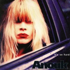 Anouk-1997-Its-So-Hard_2ndLiveRecords