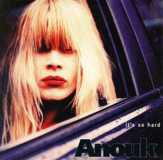 Anouk-1997-Its-So-Hard_2ndLiveRecords