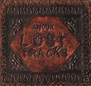 Anouk-2001-02-Lost-Tracks_2ndLiveRecords