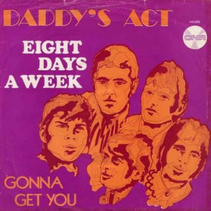 Daddys-Act-Eight-Days-A-Week_2ndLiveRecords