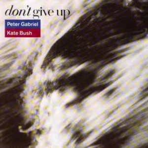 Gabriel-Peter-Bush-Kate-Dont-Give-Up_2ndLiveRecords