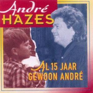 Hazes-André-15-Jaar-Gewoon-André_2ndLiveRecords