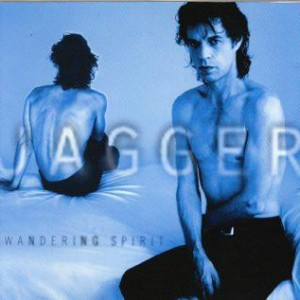 Jagger-Mick-1993-Wandering-Spirit_2ndLiveRecords