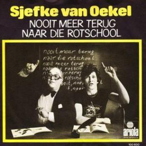 Oekel-van-Sjef-Nooit-Meer-Terug-Naar-School-1979_2ndLiveRecords