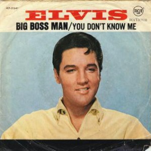 Presley-Elvis-Big-Boss-Man_2ndLiveRecords