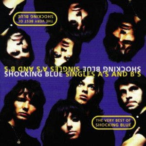 Shocking-Blue-The-Very-Best-Of...-2001_2ndLiveRecords